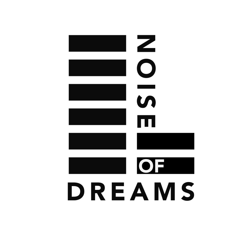 Noise of Dreams
